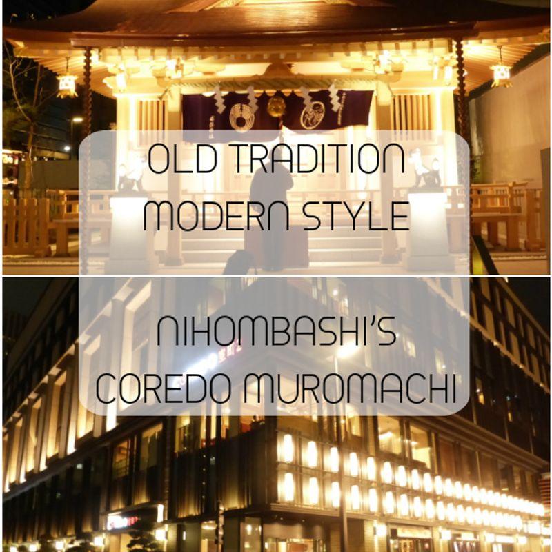 Coredo Muromachi Brings New Life to Nihonbashi, Tokyo photo